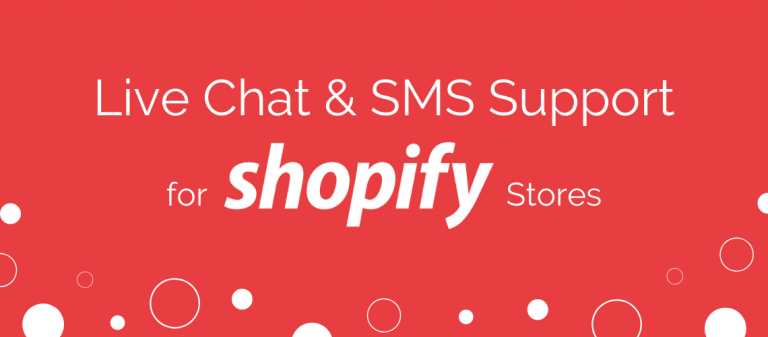 Live Chat & SMS Support for Shopify Stores