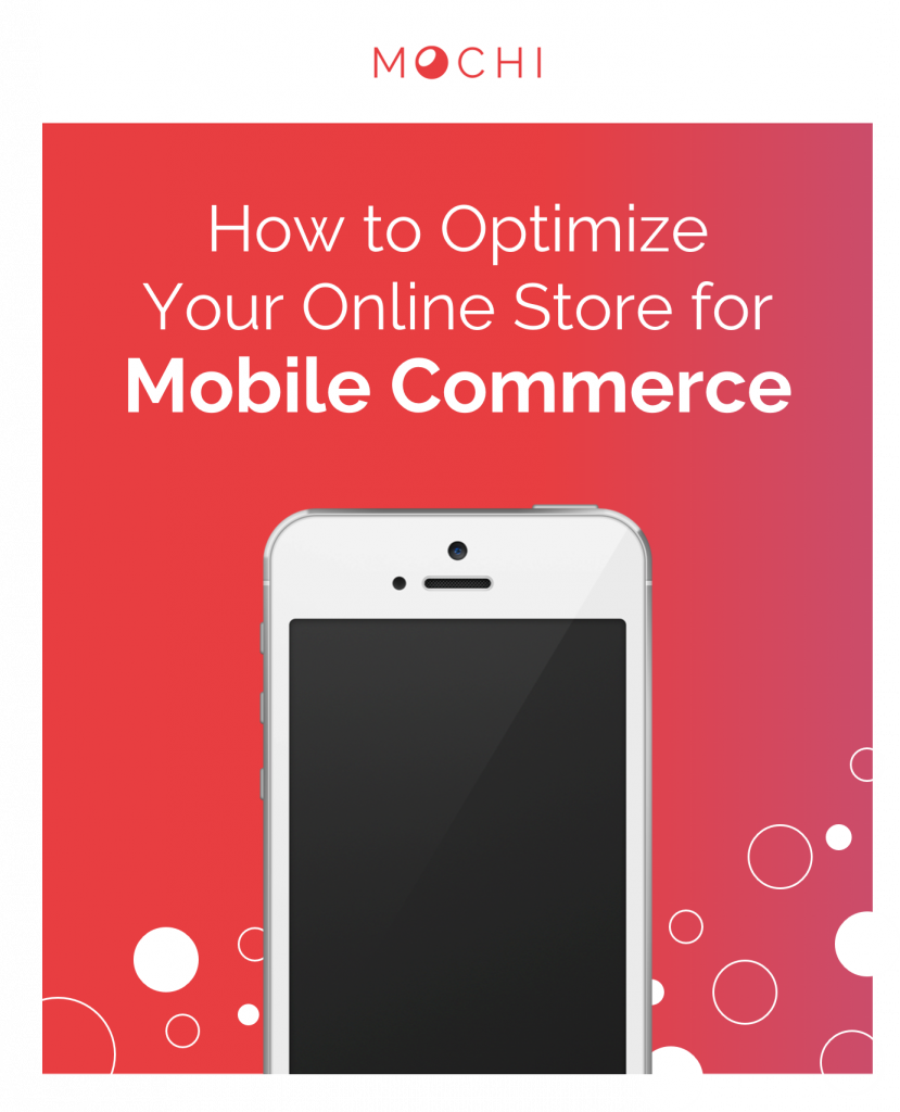 How to Optimize Your Online Store for Mobile Commerce